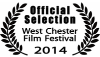 West Chester Film Festival 2014 Official Selection